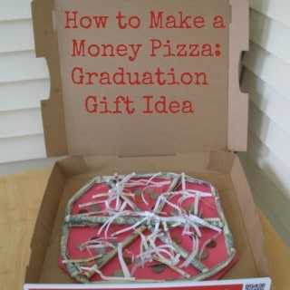 How To Make A Money Pizza – Graduation Gift Idea