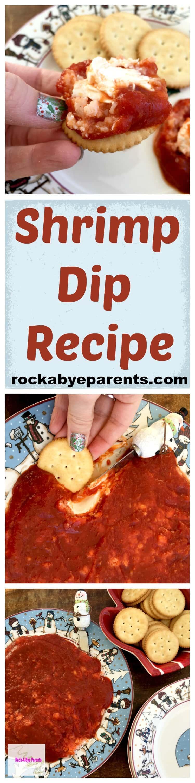 Shrimp Dip Recipe: An Easy, Go-To, Appetizer - rockabyeparents.com