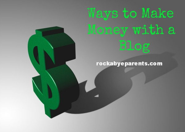 Ways to Make Money with a Blog