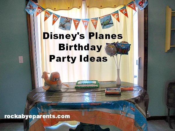 Disney's Planes Birthday Party Ideas