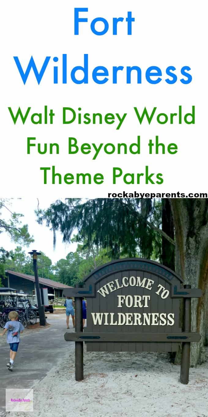 Fort Wilderness: Walt Disney World Fun Beyond the Theme Parks