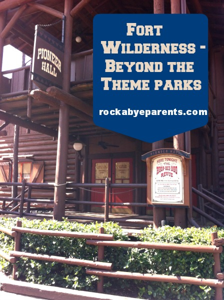 Fort Wilderness – Beyond The Theme Parks
