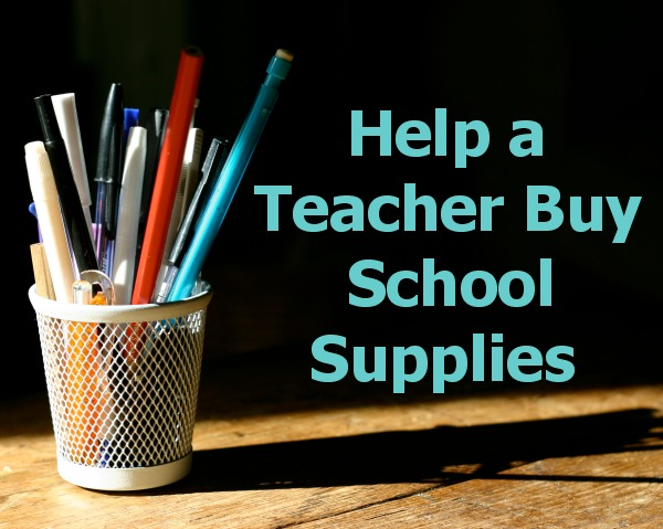 Help a Teacher Buy School Supplies