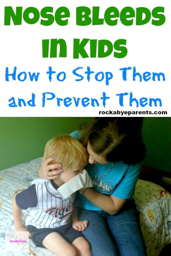 Nose Bleeds in Kids: How to Stop Them and Prevent Them