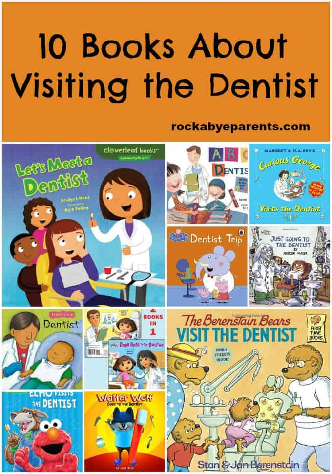 10 Books About Visiting the Dentist - rockabyeparents.com
