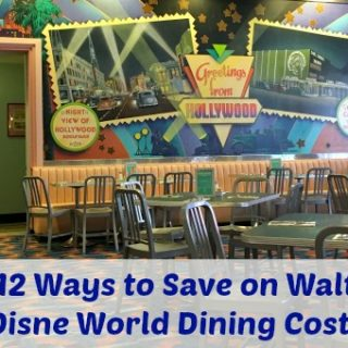 12 Ways To Save On Walt Disney World Dining Costs