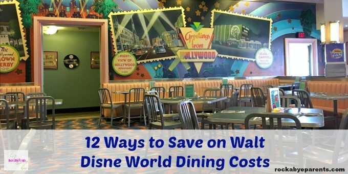 How to Save Money on Dining Costs at Disney