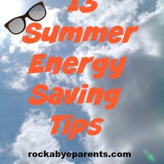 13 Summer Energy Saving Tips - Different ideas to save on your energy bill - rockabyeparents.com