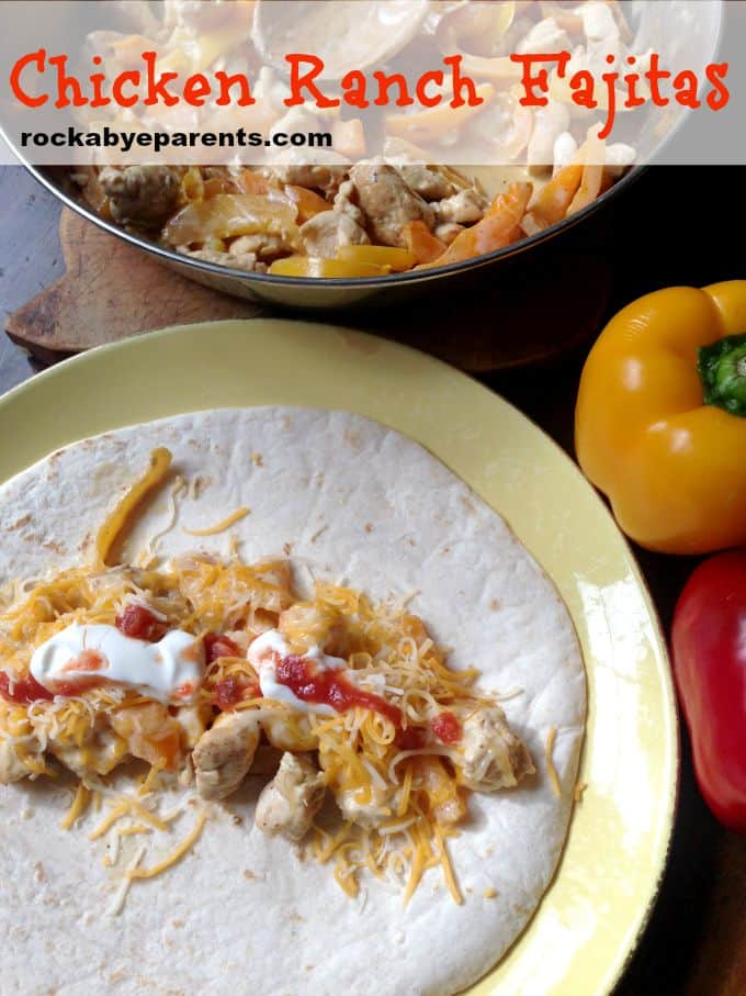 Chicken Ranch Fajitas - rockabyeparents.com