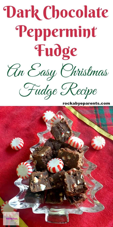 Dark Chocolate Peppermint Fudge - An Easy Christmas Fudge Recipe