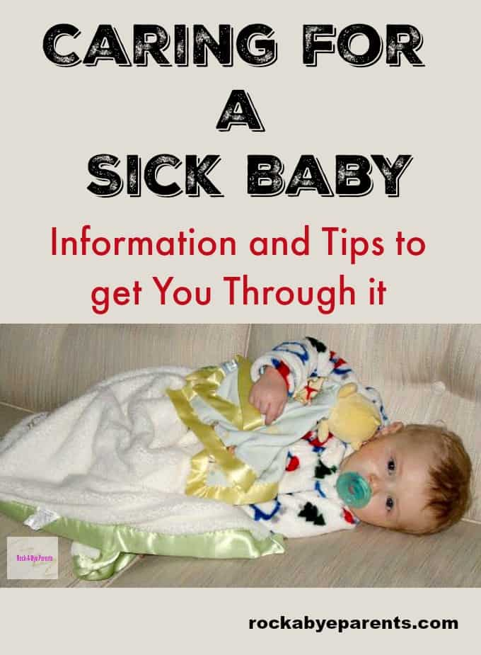 Caring for a Sick Baby: Information and Tips to get You Through it - rockabyeparents.com