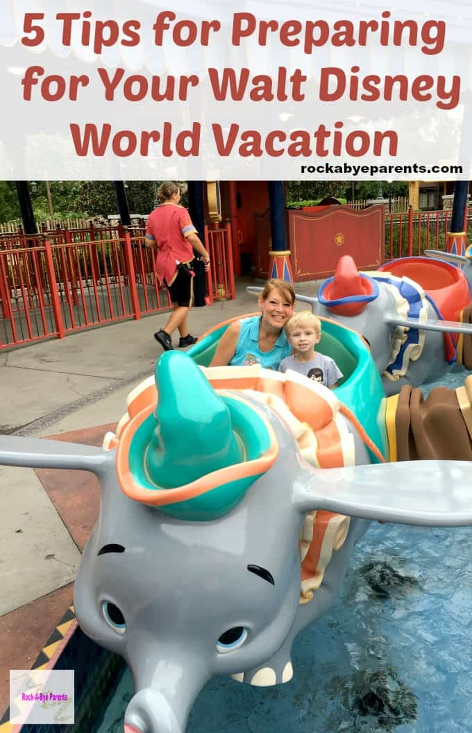 5 Tips for Preparing for Your Walt Disney World Vacation
