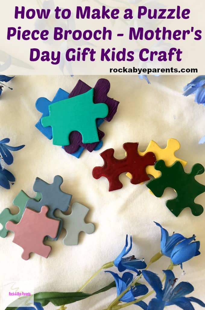 This puzzle piece brooch is a fun and easy to make kids craft. It makes a great Mother's Day gift. This puzzle piece craft is good for many age groups.