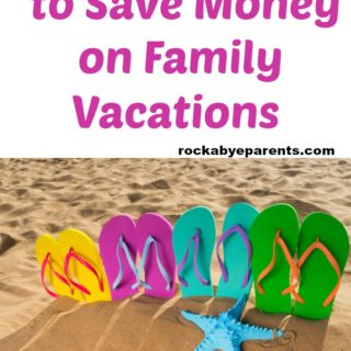 7 Ways To Save Money On Family Vacations