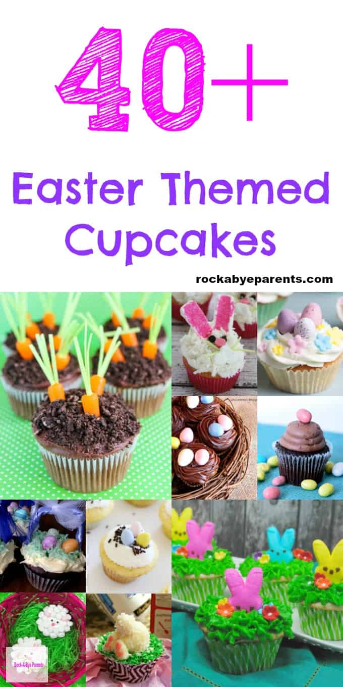 Over 40 Easter Themed Cupcakes