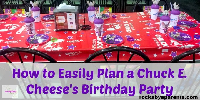 How to Easily Plan a Chuck E. Cheese's Birthday Party