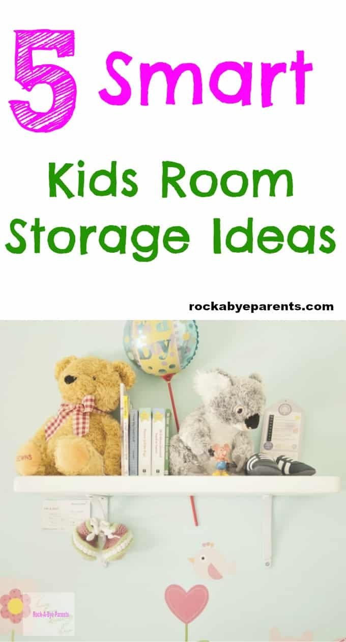 5 Smart Kids Room Storage Ideas