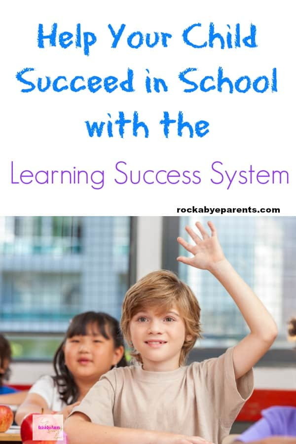 Help Your Child Succeed in School with the Learning Success System