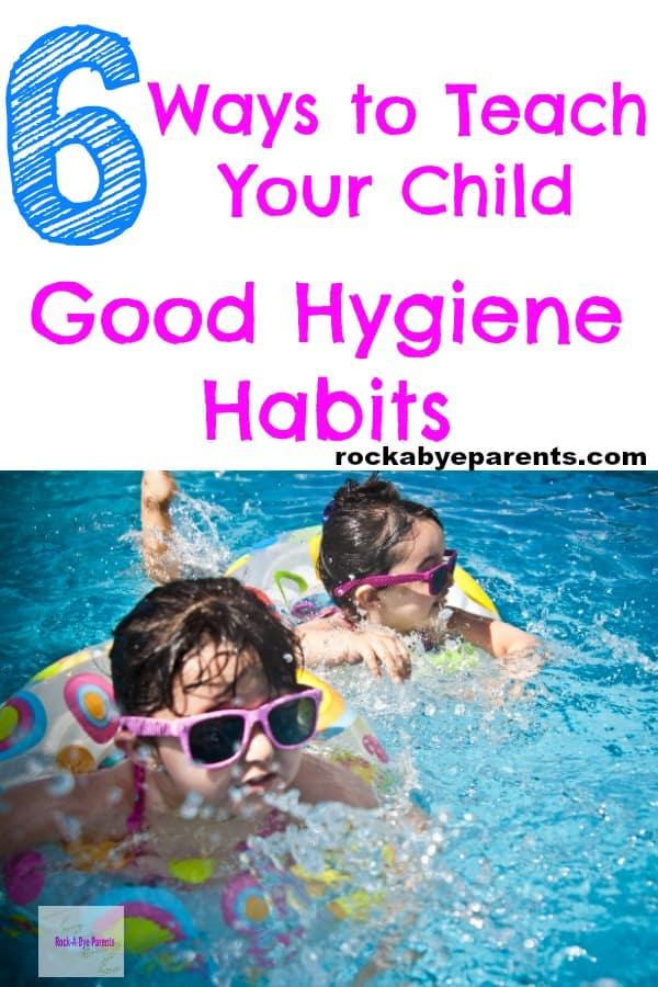 Teach Your Child Good Hygiene Habits