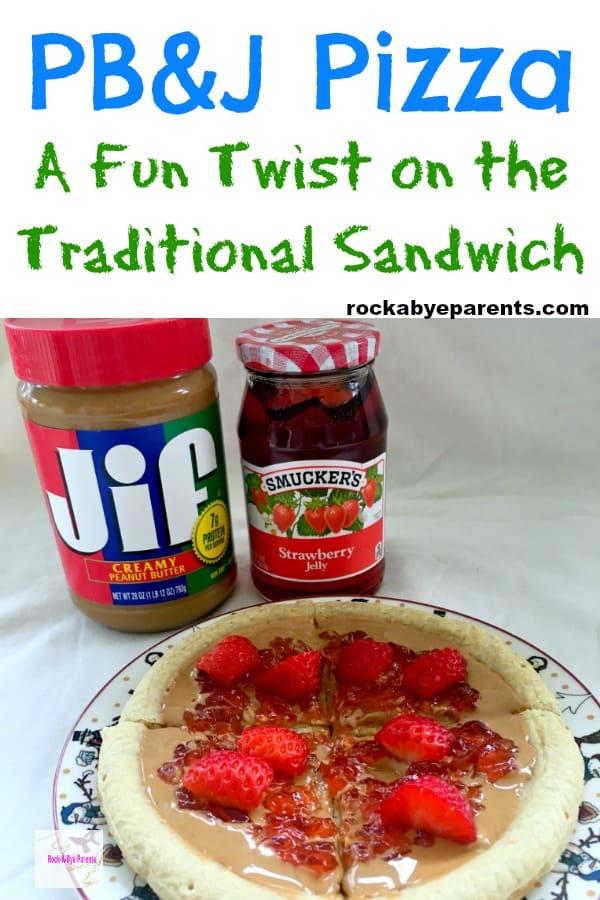 PB&J Pizza - A Fun Twist on the Traditional Sandwich
